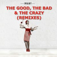 Imany - The Good, The Bad And The Crazy